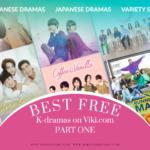 List of Best Free K-Dramas on Viki